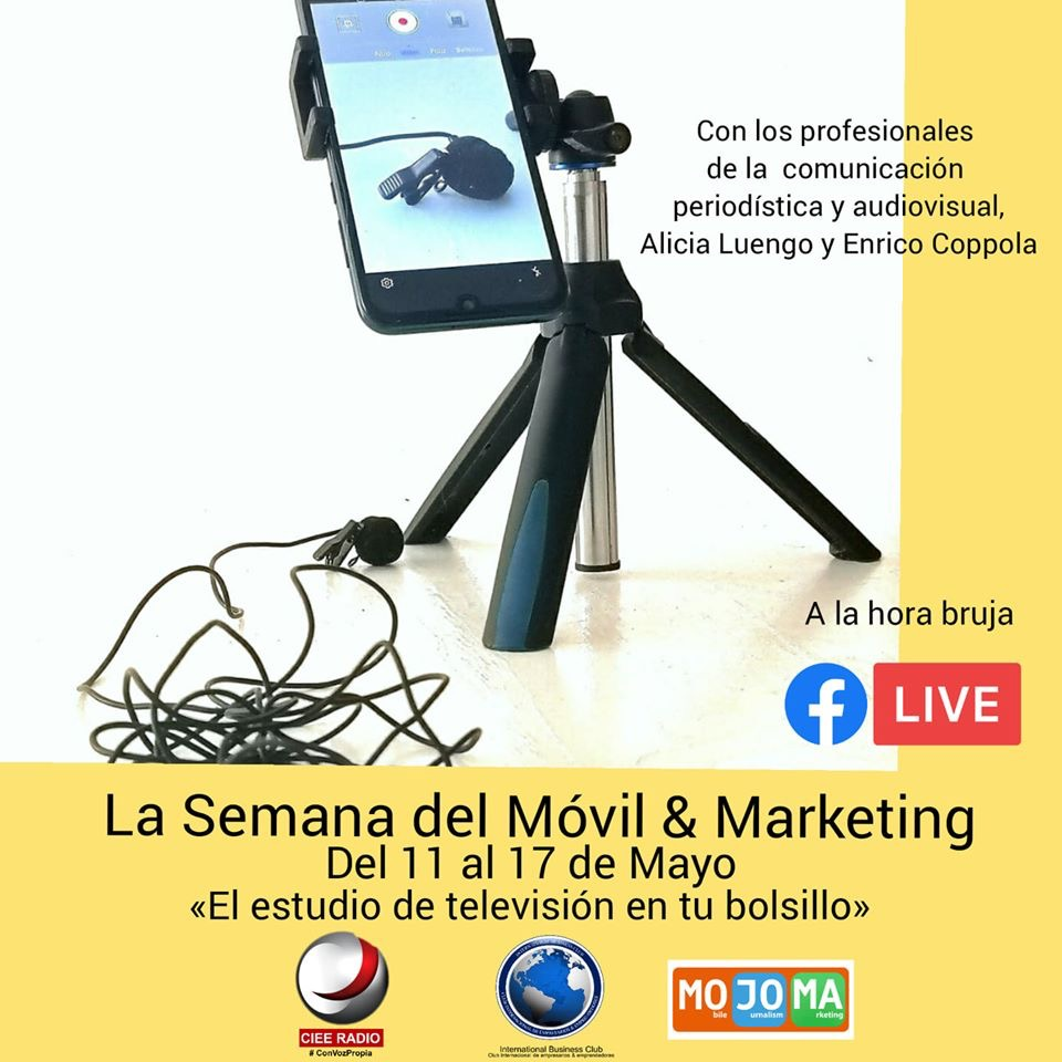 CIEE Radio y MOJOMA organizan la semana del Móvil & Marketing
